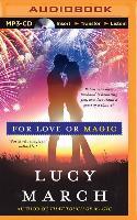 Cover-Bild zu March, Lucy: For Love or Magic
