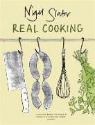 Cover-Bild zu Slater, Nigel: Real Cooking