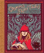 Cover-Bild zu Grimm, Wilhelm: Classics Reimagined, Grimm's Fairy Tales