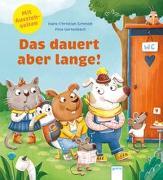 Cover-Bild zu Schmidt, Hans-Christian: Das dauert aber lange!