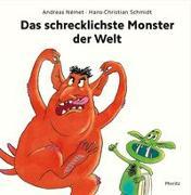 Cover-Bild zu Schmidt, Hans-Christian: Das schrecklichste Monster der Welt
