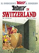 Cover-Bild zu Goscinny, René: Asterix in Switzerland