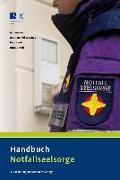 Cover-Bild zu Müller-Lange, Joachim (Hrsg.): Handbuch Notfallseelsorge