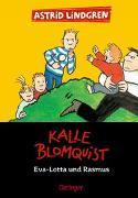 Cover-Bild zu Lindgren, Astrid: Kalle Blomquist , Eva-Lotta und Rasmus