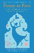 Cover-Bild zu Dumas, Firoozeh: Funny in Farsi