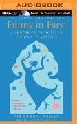 Cover-Bild zu Dumas, Firoozeh: Funny in Farsi: A Memoir of Growing Up Iranian in America