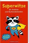 Cover-Bild zu Fransbach, Kristina (Illustr.): Superwitze für Erstleser und Buchstabenhelden