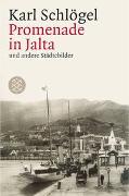 Cover-Bild zu Schlögel, Karl: Promenade in Jalta und andere Städtebilder