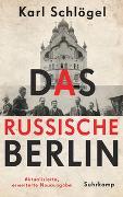 Cover-Bild zu Schlögel, Karl: Das russische Berlin