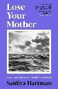 Cover-Bild zu Hartman, Saidiya: Lose Your Mother