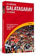 Cover-Bild zu Acar, Cihan: 111 Gründe, Galatasaray zu lieben