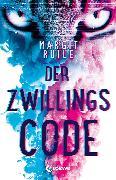 Cover-Bild zu Ruile, Margit: Der Zwillingscode (eBook)