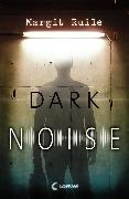 Cover-Bild zu Ruile, Margit: Dark Noise (eBook)
