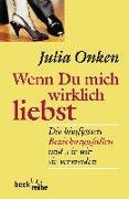 Cover-Bild zu Onken, Julia: Wenn Du mich wirklich liebst