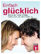 Cover-Bild zu Bodenmann, Guy: Einfach glücklich (eBook)