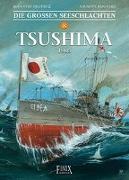 Cover-Bild zu Delitte, Jean-Yves: Die Großen Seeschlachten / Tsushima 1905
