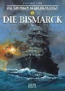 Cover-Bild zu Delitte, Jean-Yves: Die Großen Seeschlachten 10 / Die Bismarck 1941