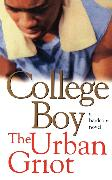 Cover-Bild zu The Urban Griot: College Boy