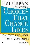 Cover-Bild zu Urban, Hal: Choices That Change Lives