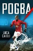Cover-Bild zu Caioli, Luca: Pogba