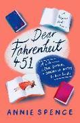 Cover-Bild zu Spence, Annie: Dear Fahrenheit 451