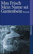 Cover-Bild zu Frisch, Max: Mein Name sei Gantenbein