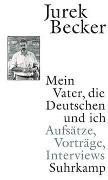 Cover-Bild zu Becker, Jurek: Mein Vater, die Deutschen und ich