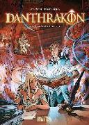 Cover-Bild zu Arleston, Christophe: Danthrakon. Band 1