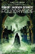 Cover-Bild zu Jackson Bennett, Robert: Foundryside