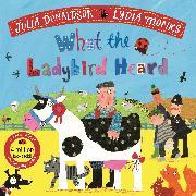 Cover-Bild zu Donaldson, Julia: What the Ladybird Heard