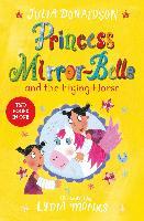 Cover-Bild zu Donaldson, Julia: Princess Mirror-Belle and the Flying Horse (eBook)