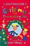 Cover-Bild zu Donaldson, Julia: Christmas with Princess Mirror-Belle (eBook)