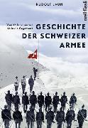 Cover-Bild zu Jaun, Rudolf: Geschichte der Schweizer Armee