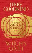Cover-Bild zu Goodkind, Terry: Witch's Oath (eBook)