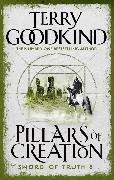 Cover-Bild zu Goodkind, Terry: The Pillars Of Creation (eBook)