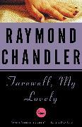 Cover-Bild zu Chandler, Raymond: Farewell, My Lovely