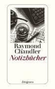 Cover-Bild zu Chandler, Raymond: Notizbücher