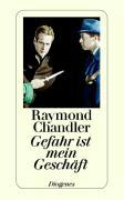 Cover-Bild zu Chandler, Raymond: Gefahr ist mein Geschäft