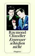 Cover-Bild zu Chandler, Raymond: Erpresser schiessen nicht
