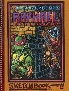 Cover-Bild zu Eastman, Kevin: Teenage Mutant Ninja Turtles: The Kevin Eastman Notebook Series: Raphael
