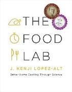 Cover-Bild zu Lopez-Alt, J. Kenji: The Food Lab