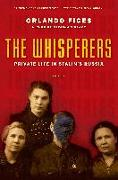 Cover-Bild zu Figes, Orlando: The Whisperers: Private Life in Stalin's Russia