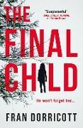 Cover-Bild zu Dorricott, Fran: The Final Child
