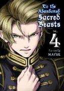 Cover-Bild zu Maybe: To the Abandoned Sacred Beasts, 4