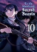 Cover-Bild zu Maybe: To the Abandoned Sacred Beasts, volume 10