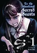 Cover-Bild zu Maybe: To the Abandoned Sacred Beasts, 1