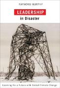 Cover-Bild zu Murphy, Raymond: Leadership in Disaster