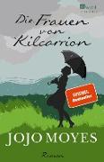 Cover-Bild zu Moyes, Jojo: Die Frauen von Kilcarrion (eBook)