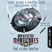 Cover-Bild zu Ruf zu den Waffen - Der Aufstieg Manticores - Manticore-Reihe 2 (Audio Download) von Weber, David
