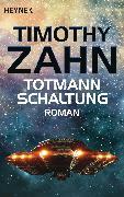 Cover-Bild zu Totmannschaltung (eBook) von Zahn, Timothy